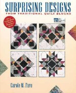 Surprising Designs From Traditional Quilt Blocks - CLOSEOUT