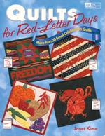 Quilts for Red-Letter Days: More Than 30 Small Celebration Quilts - CLOSEOUT