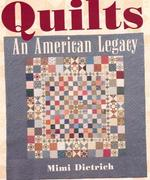 Quilts An American Legacy - CLOSEOUT