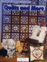 Quilts and More: Photo Memories in Fabric - CLOSEOUT