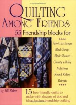 Quilting Among Friends - CLOSEOUT