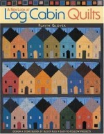 New Look at Log Cabin Quilts