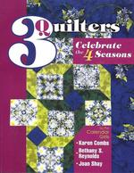 3 Quilters Celebrate the 4 Seasons- CLOSEOUT