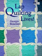 Lap Quilting Lives! - CLOSEOUT