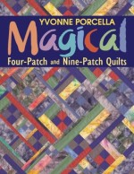 Magical Four-Patch and Nine-Patch Quilts - CLOSEOUT