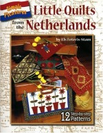 Little Quilts From the Netherlands - CLOSEOUT