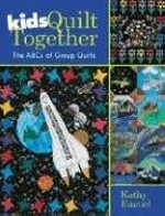 Kids Quilt Together  - CLOSEOUT