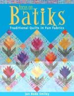 Focus on Batiks  - CLOSEOUT