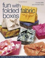 Fun With Folded Fabric Boxes- CLOSEOUT