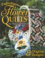 Fabulous Flower Quilts - CLOSEOUT