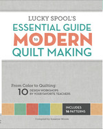 Essential Guide to Quilmaking