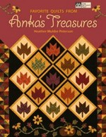 Favorite Quilts from Anka's Treasures - CLOSEOUT