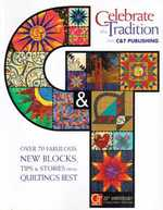 Celebrate the Tradition With C&T Publishing- CLOSEOUT