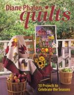 Diane Phalen Quilts  - CLOSEOUT