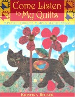 Come Listen to My Quilts - CLOSEOUT