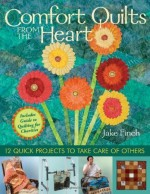 Comfort Quilts From the Heart - CLOSEOUT