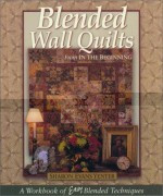 Blended Wall Quilts From in the Beginning- CLOSEOUT