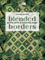 Blended Borders: Quilts With a Creative Edge - CLOSEOUT